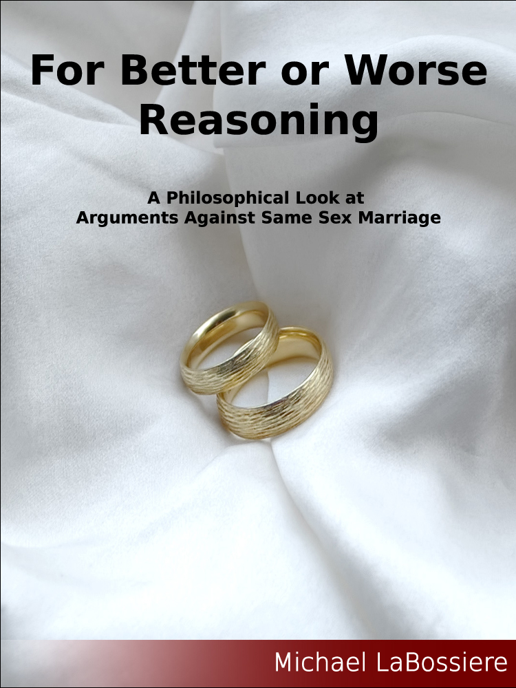 ... Reasoning: A Philosophical Look at Arguments Against Same-Sex Marriage.